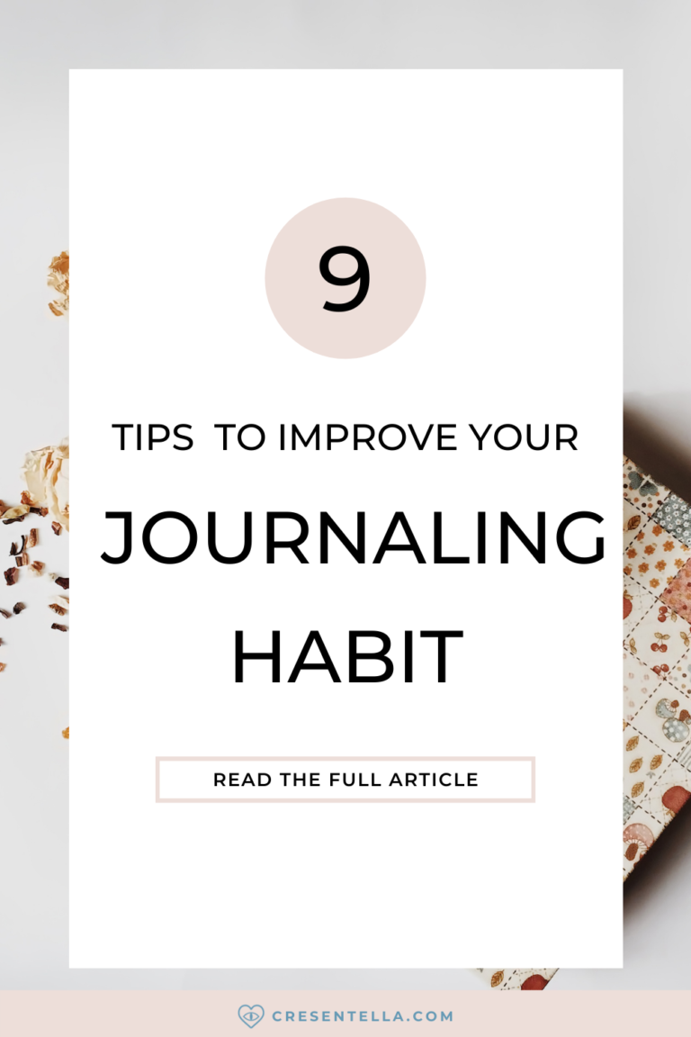 Do you want to build your journaling habit but don't know how? Here are the 9 tips to guide and help you create a rock-solid habit of journaling! In this post, you will learn that journaling should not be treated as a chore, what's the best time to journal for you, choose the right journaling format and so much more! Read the blog now to learn more.
